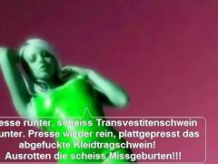 scheiss transvestitenschweine mit hausmüll